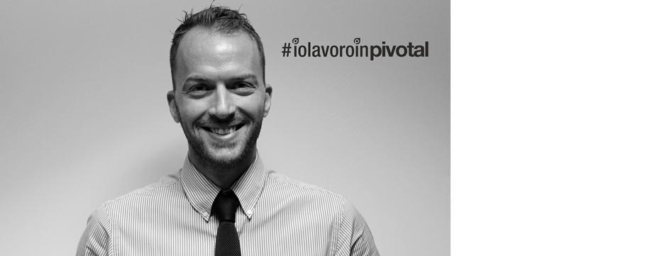 #iolavoroinpivotal