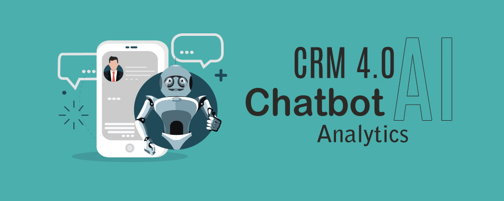 Chatbot & CRM 4.0